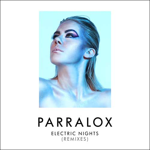 Parralox - Electric Nights (Remixes) (Single)