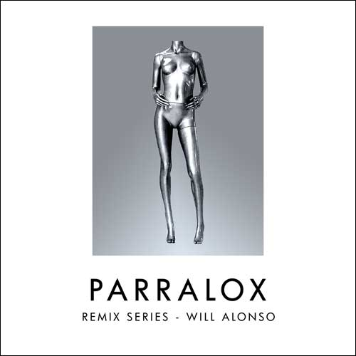 Parralox - Remix Series - Volume 1 - Will Alonso
