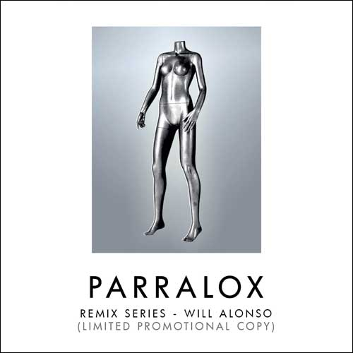 Parralox - Remix Series - Volume 1 - Will Alonso (Promotional CD) (2017)