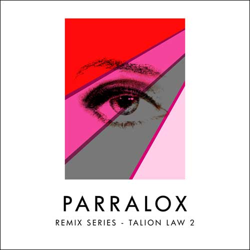 Parralox - Remix Series - Volume 4 - Talion Law 2