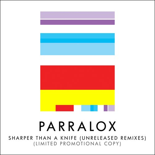 Parralox - Sharper Than a Knife (Unreleased Remixes) (Promotional CD) (2019)