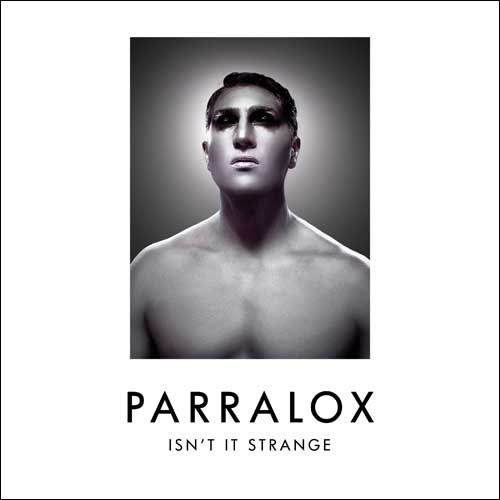 Parralox - Isn't It Strange (Single)