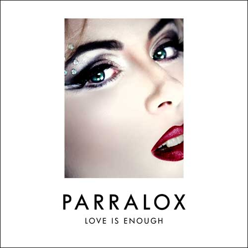 Parralox - Love Is Enough