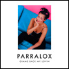 Parralox - Gimme Back My Lovin (Official Lyrics)