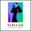 Parralox - Last Year At Marienbad