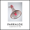 Parralox - A Question Of Time (Official Lyrics)