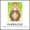 Parralox - Heaven Must Have Sent You Back To Me (Official Lyrics)
