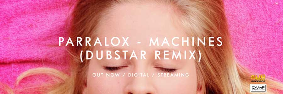 banner-parralox-slideshow-900x300_Parralox_-_Machines_Dubstar_Remix