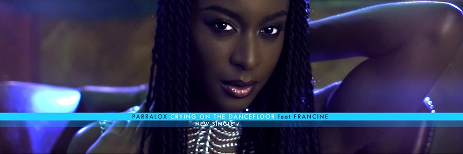 banner-parralox-slideshow-900x300_crying_on_the_dancefloor_feat_francine