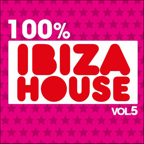 Ibiza House (Volume 5) 2014 (Compilation)