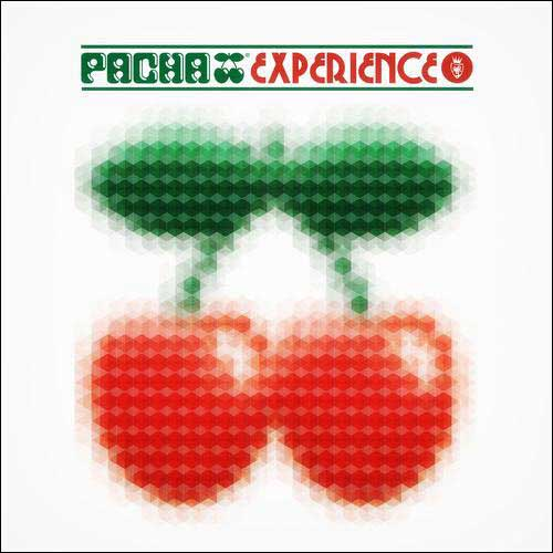 Pacha Experience (2012) (Compilation)