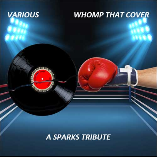 Whomp That Cover - A Sparks Tribute (2018)