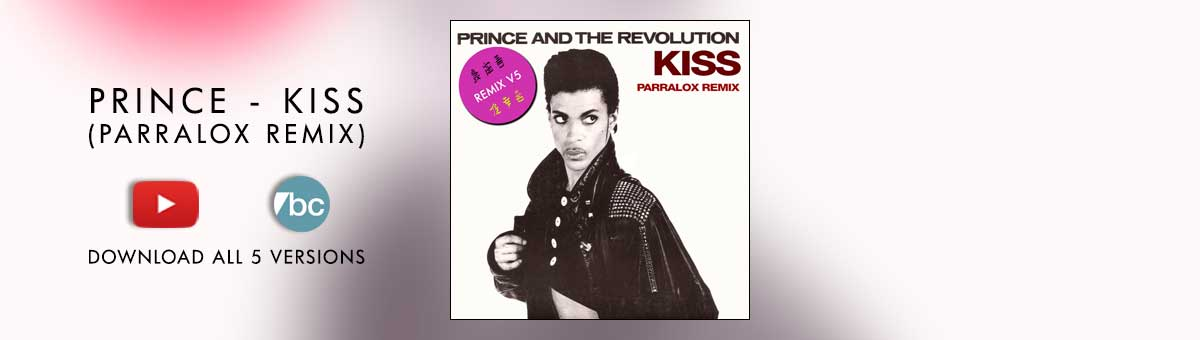 Prince and the Revolution - Kiss (Parralox Remix V5)