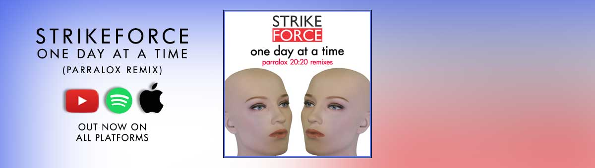 StrikeForce - One Day At A Time (Parralox Remix)