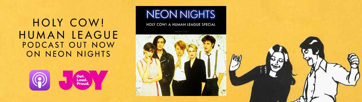 Holy Cow! The Human League Podcast and 5 Unreleased Megamixes