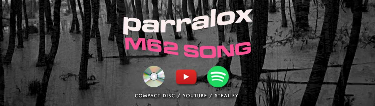 Parralox - M62 Song (New Video)